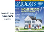 Barron's Magazine reports Home Prices ready to rebound